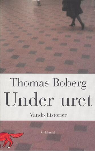 Thomas Boberg: Under uret