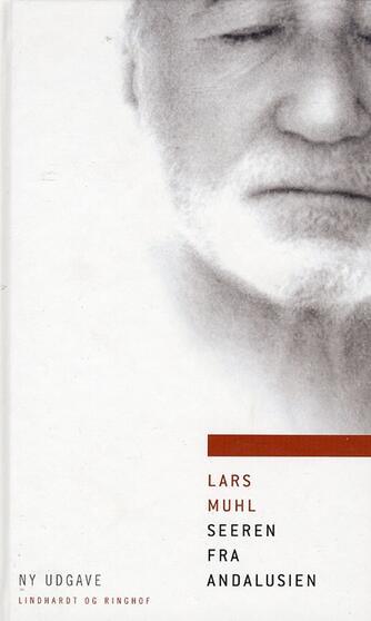 Lars Muhl: Seeren fra Andalusien