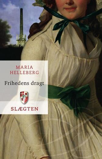 Maria Helleberg: Frihedens dragt