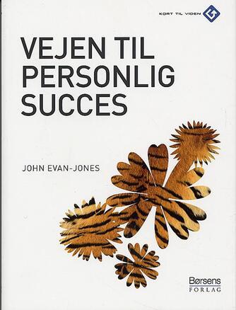 John Evan-Jones: Vejen til personlig succes