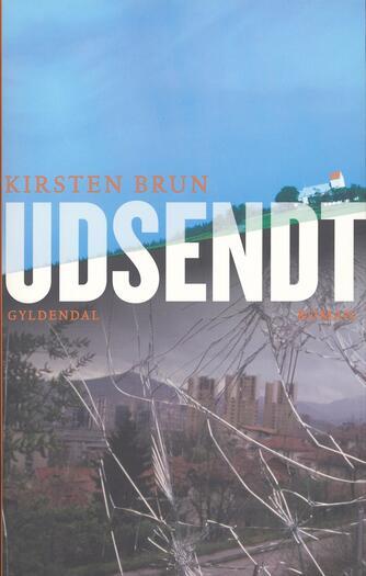 Kirsten Brun: Udsendt