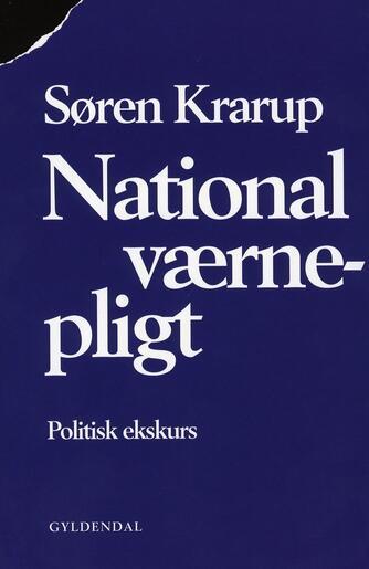 Søren Krarup: National værnepligt
