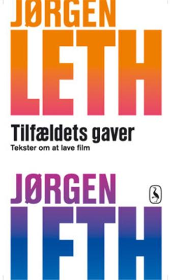 Jørgen Leth: Tilfældets gaver