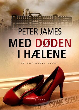 Peter James (f. 1948): Med døden i hælene