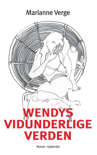 Marianne Verge (f. 1976): Wendys vidunderlige verden
