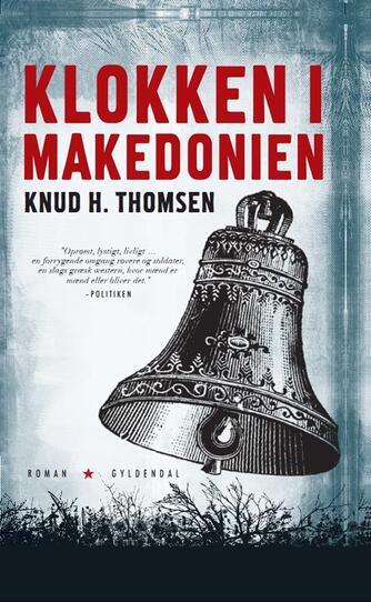 Knud H. Thomsen (f. 1921): Klokken i Makedonien