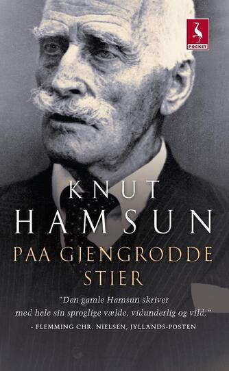 Knut Hamsun: Paa gjengrodde stier