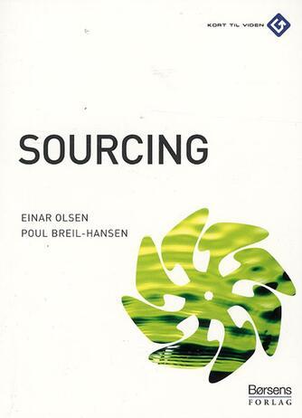 Einar Olsen, Poul Breil-Hansen: Sourcing