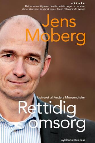 Jens Moberg: Rettidig omsorg
