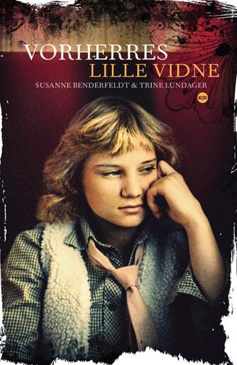 Susanne Benderfeldt, Trine Lundager: Vorherres lille vidne