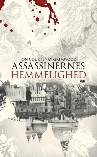 Jon Courtenay Grimwood: Assassinernes hemmelighed