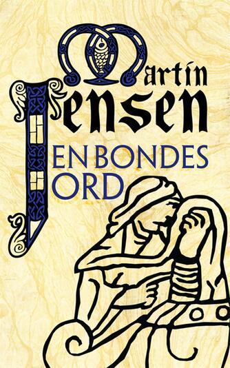 Martin Jensen (f. 1946): En bondes ord