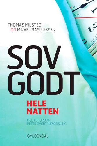 Thomas Milsted, Mikael Rasmussen: Sov godt : hele natten