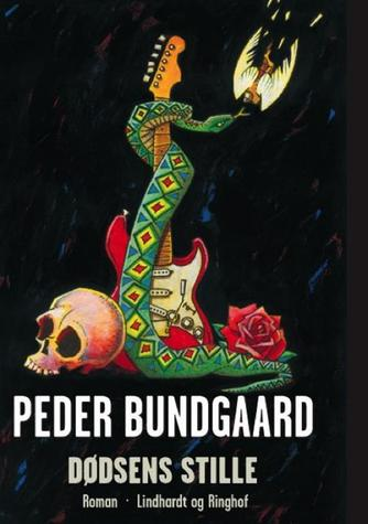 Peder Bundgaard: Dødsens stille : roman