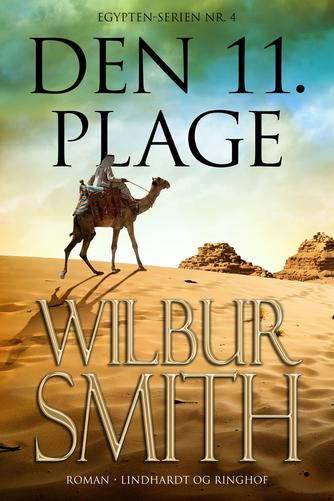 Wilbur A. Smith: Den 11. plage : roman