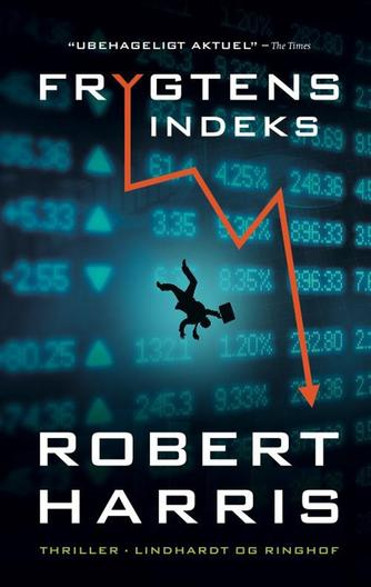 Robert Harris (f. 1957): Frygtens indeks