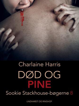 Charlaine Harris: Død og pine