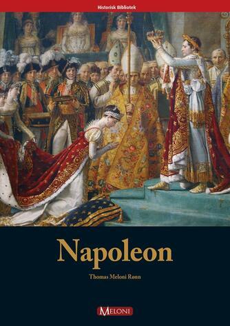 Thomas Meloni Rønn: Napoleon