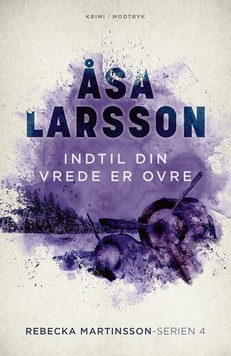 Åsa Larsson: Indtil din vrede er ovre