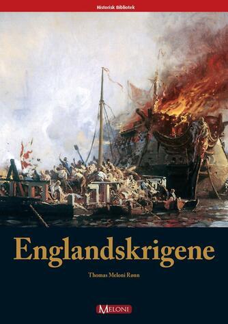 Thomas Meloni Rønn: Englandskrigene