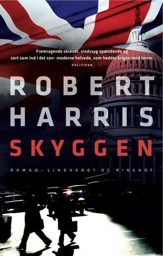 Robert Harris (f. 1957): Skyggen : roman