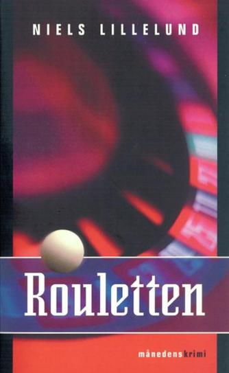 Niels Lillelund (f. 1965): Rouletten