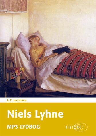 J. P. Jacobsen (f. 1847): Niels Lyhne