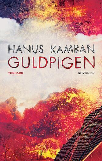 Hanus Kamban: Guldpigen : noveller