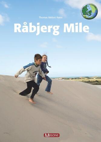 Thomas Meloni Rønn: Råbjerg Mile