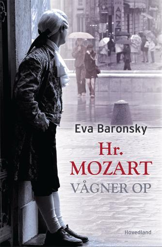 Eva Baronsky (f. 1968): Hr. Mozart vågner op