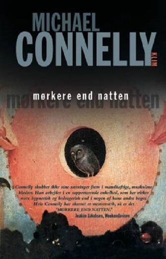 Michael Connelly: Mørkere end natten