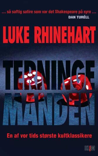 Luke Rhinehart: Terningemanden
