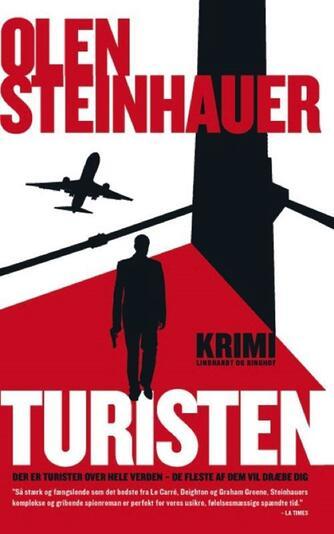 Olen Steinhauer: Turisten : krimi