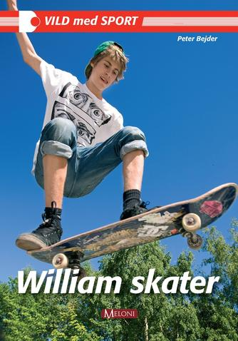 Peter Bejder: William skater