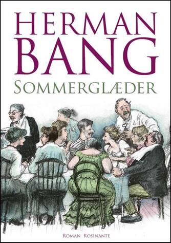 Herman Bang: Sommerglæder : roman