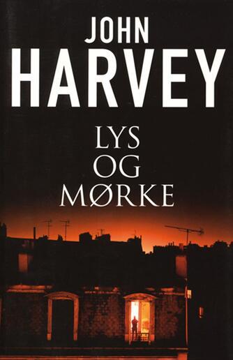 John Harvey (f. 1938): Lys og mørke