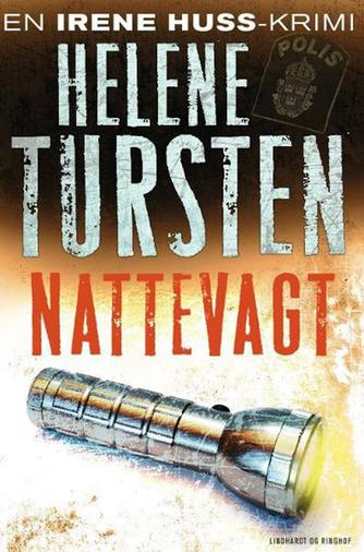 Helene Tursten: Nattevagt