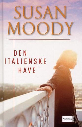 Susan Moody: Den italienske have