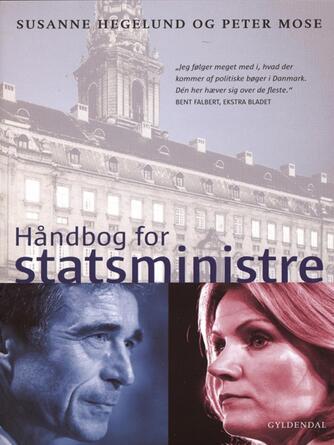 Susanne Hegelund, Peter Mose: Håndbog for statsministre