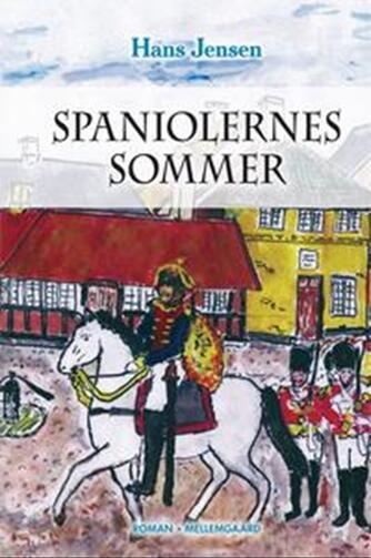 Hans Jensen (f. 1929): Spaniolernes sommer