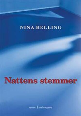 Nina Belling: Nattens stemmer : roman
