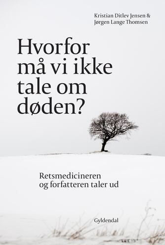 Kristian Ditlev Jensen, Jørgen Lange Thomsen: Hvorfor må vi ikke tale om døden?