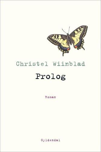 Christel Wiinblad: Prolog : roman