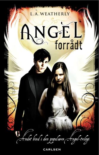 Lee Weatherly: Angel - forrådt