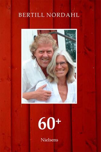 Bertill Nordahl: 60+