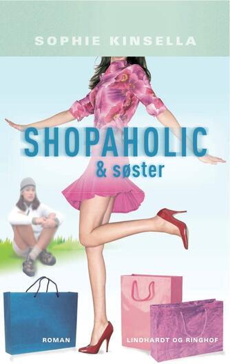 Sophie Kinsella: Shopaholic & søster : roman