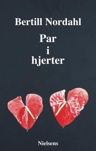 Bertill Nordahl: Par i hjerter