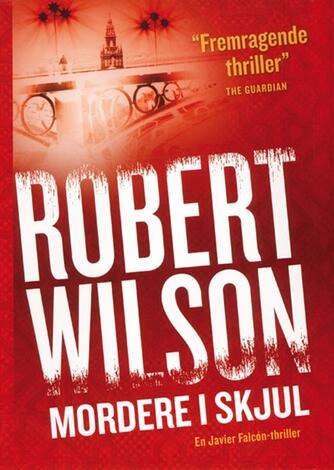 Robert Wilson (f. 1957): Mordere i skjul