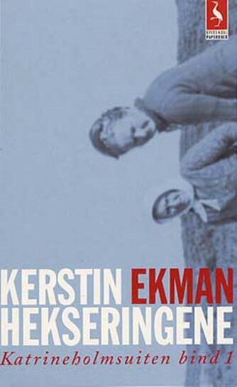 Kerstin Ekman: Hekseringene