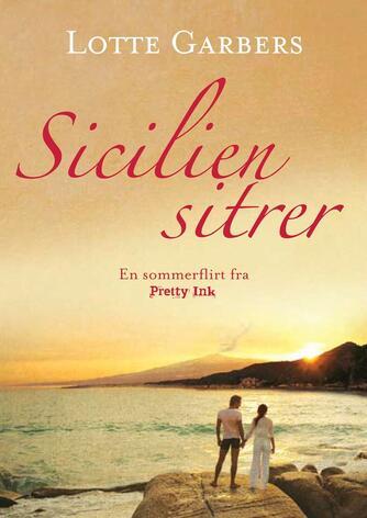 Lotte Garbers: Sicilien sitrer